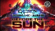Excision, Downlink, Ajapai - Before the Sun [official]