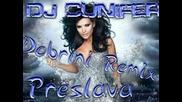 Preslava - Dobrini 2012 Remix *new*novo*