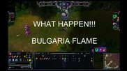 league of legends bulgarian flame
