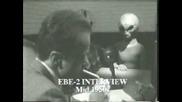 ufo Alien interview Area51 majestic12 alien Ebe-2 pt3