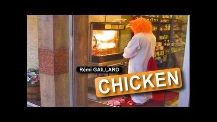 Remi Gaillard - Chicken