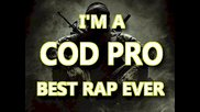 Call of Duty Rap song : I'm A Cod Pro