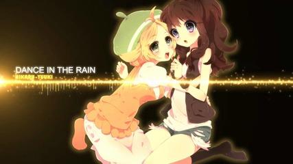 Nightcore - Dance In The Rain [commercial Club Crew]
