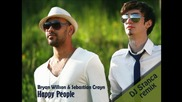 Bryan Wilson & Sebastian Crayn - Happy People Remix by Andre Rizo