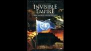 Невидима Империя ( създаването на Hoвият Световен Ред )