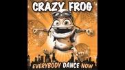 Gonna Make You Sweat - Crazy Frog