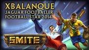 New Xbalanque Skins: Jaguar Footballer & Football Star 2014