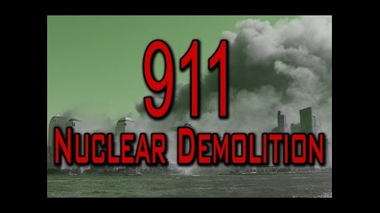 911 Nuclear Demolition - How did the Wtc collapse?