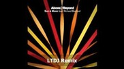 Above & Beyond - Sun & moon (feat. Richard Bedford) (ltdj Remix)