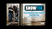 Showtek - Electronic Stereo Phonic feat Mc Dv8 - Album version