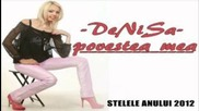 Denisa - Povestea mea - Моята история