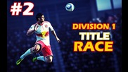 Division 1 Title Race! - Fifa World #2