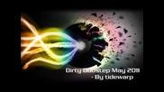 Dirty Dubstep may 2011 - By Tidewarp
