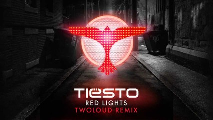 Tiеsto - Red Lights (twoloud Remix)