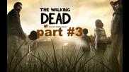 The walking dead episode 1 - част 3 - геймплей