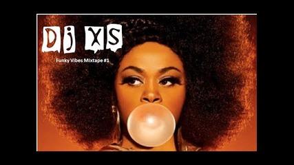 Dj Xs 80's Funk Mix - 70's & 80's Funky Vibes Mixtape