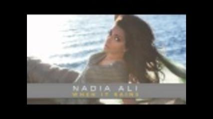 New Nadia Ali - When It Rains