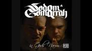 Sodom&gomorrah;- Wie ma slangsta wird
