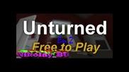 Unturned ep 2 Много новости и нова карта