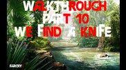 Far Cry 3 Gameplay Walkthrough Part 10 (sergo.aka.vipgeimarabg)