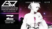 Gq Podcast - Dirty Electro Mix & Rektchordz Guest Mix [ep.37]