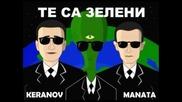 Manata & Keranov - Te sa Zeleni