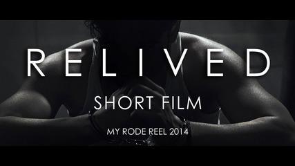 Relived (Късометражен Филм) - България