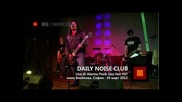 Daily Noise Club + Хахаха /mk/+ Фониjа /mk/ Live @ Apj fest