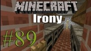 Minecraft | Irony 2.0 | Ep.89 - Furnaces