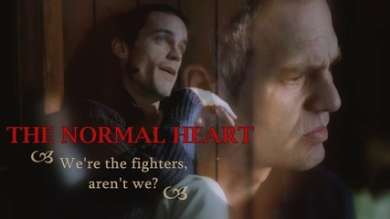 The Normal Heart || We're the fighters
