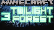 Minecraft - Twilight Forest Adventures Ep 3 - The Magic Cave