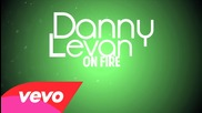 Danny Levan - On Fire ft. Starlight