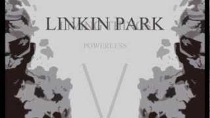 Linkin Park 12 - Powerless (living Things) (lyrics)