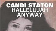 Candi Staton - Hallelujah Anyway (larse Vocal)