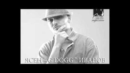 R.i.p. G Dogg 28.09.1980 - 12.11.2011 - Виждал съм
