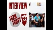 Toxik trifft : Eko Fresh, Massiv, Sinan G und Ado Kojo [interview]