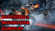 Battlefied 3 - Myltiplayer Gameplay - Голям съм слабак
