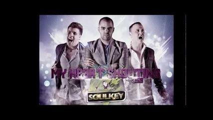 Soulkey ft Yaniv Gezz - My Heart Shouting
