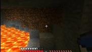 Minecraft: Сървайвъл ч.7 с.2 -kопането