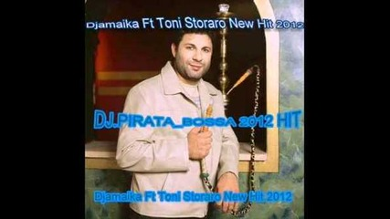 Djamaika Ft Toni Storaro New Hit 2013