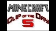Minecraft Clip of the Day - Minecraft of the Day 005 - Funny Mob Killer