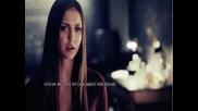 Заболя ли те ? - Stefan and Elena - 4x10