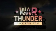 War Thunder Open Beta Trailer Hd