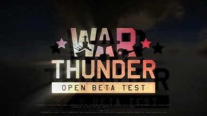 War Thunder Open Beta Trailer Hd