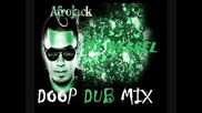 Afrojack - Doop Dub Mix 2011 & 2012 ( Dirty House ) Mixed by Dj El Sonido