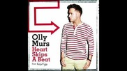 New ^_^ Hq ^_^ Olly Murs Feat. Rizzle Kicks - Heart Skips A Beat ^_^ Hq ^_^ New
