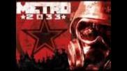 Metro 2033 Soundtrack + от къде да си изтеглите мелодията