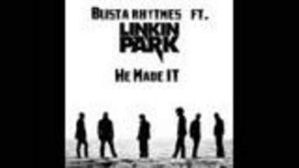 Busta Rhymes ft. Linkin Park We Made It full song