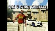 Gta V Stunt Montage (каскади на Гта 5 )