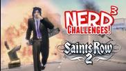 Nerd3 Challenges! Evil Cars! Saints Row 2